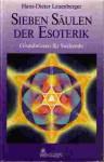 Sieben Säulen der Esoterik - Hans-Dieter Leuenberger