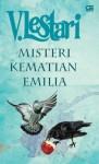 Misteri Kematian Emilia - V. Lestari