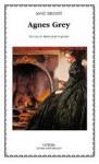 Agnes Grey (Letras Universales) - Anne Brontë