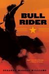 Bull Rider - Suzanne Morgan Williams