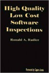 High Quality Low Cost Software Inspections - Ronald A. Radice