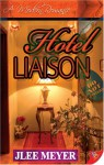 Hotel Liaison - J. Lee Meyer