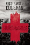 Hurt Machine - Reed Farrel Coleman