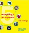 Everything's an Argument with Readings - Andrea A. Lunsford, John J. Ruszkiewicz, Keith Walters