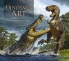 Dinosaur Art: The World's Greatest Paleoart - Steve White, Philip J. Currie, Scott D. Sampson