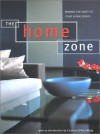 The Home Zone: Making the Most of Your Living Space - Ros Byam Shaw