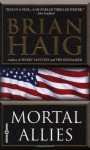 Mortal Allies - Brian Haig