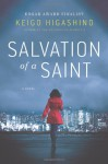 Salvation of a Saint - Keigo Higashino, Alexander O. Smith