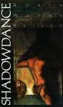 Shadowdance - Robin Wayne Bailey