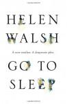 Go to Sleep - Helen Walsh