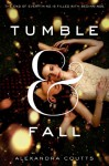 Tumble & Fall - Alexandra Coutts
