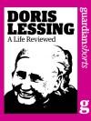 Doris Lessing: A Life Reviewed (Guardian Shorts) - The Guardian, Lauren Niland