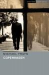 Copenhagen (Methuen Drama Student Editions) - Michael Frayn