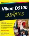 Nikon D5100 For Dummies - Julie Adair King