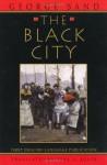 The Black City - George Sand, Tina A. Kover