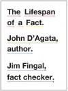 The Lifespan of a Fact - John D'Agata, Jim Fingal