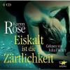 Eiskalt ist die Zärtlichkeit (Romantic Suspense #1) - Karen Rose, Julia Fischer