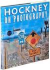 Hockney on Photography: Conversations with Paul Joyce - Paul Joyce, D. Hockney
