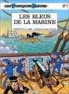 Les Bleus de la marine - Raoul Cauvin, Willy Lambil