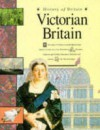 Victorian Britain (History of Britain) - Andrew Langley
