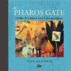 The Pharos Gate: Griffin & Sabine's Lost Correspondence - Nick Bantock