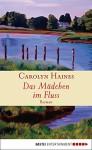 Das Mädchen im Fluss: Roman - Carolyn Haines, Karl-Heinz Ebnet