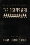 The Disappeared (A Silo Story): Part III - Logan Thomas Snyder