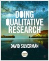 By David Silverman Doing Qualitative Research: A Practical Handbook (Fourth Edition) - David Silverman