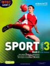 BTEC Level 3 National Sport Book 2: Book 2 (BTEC National Sport 2010) - Ray Barker, Wendy Davies, Chris Lydon, Nick Wilmot, Mark Adams, Adam Gledhill, Louise Sutton, Alex Sergison