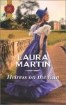 Heiress on the run - Laura Martin