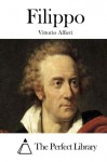Filippo (Italian Edition) - Vittorio Alfieri, The Perfect Library