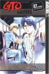 GTO: Great Teacher Onizuka, Vol. 16 - Tohru Fujisawa