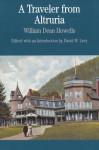 A Traveler from Altruria - William Dean Howells, David W. Levy