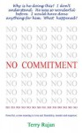 No Commitment - Terry Rajan