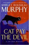 Cat Pay the Devil (Joe Grey #12) - Shirley Rousseau Murphy