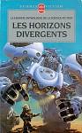 Les Horizons divergents - Gérard Klein, Ellen Herzfeld, Dominique Martel