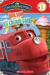 Chuggington: Wilson and the Ice Cream Fair - Mara Conlon