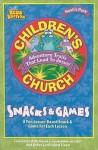 Noah's Park Children's Church Snacks & Games, Blue Edition - Judy Gillispie, Nancy Sutton, Becca Koopmans