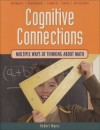 Cognitive Connections: Multiple Ways of Thinking About Math - Robert Myers, Ernie Hager