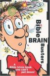Bible Brain Busters - Christopher D. Hudson