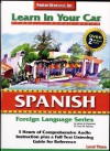 Learn In Your Car Spanish: Level Three (Learn In Your Car) - Henry N. Raymond, Oscar M. Ramirez