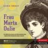 Frau Marta Oulie - Sigrid Undset, Gabriele Haefs