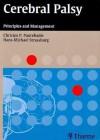 Cerebral Palsy: Principles and Management - Christos P. Panteliadis, Hans-Michael Strassburg
