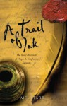 A Trail of Ink (The Chronicles of Hugh de Singleton, Surgeon) - Mel Starr