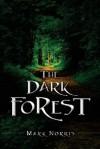 The Dark Forest - Mark Norris