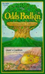 Giant's Cauldron: Viking Myths of Adventure - Odds Bodkin