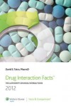 Drug Interaction Facts 2012 - David S. Tatro