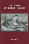 Emily Dickinson and the Hill of Science - Robin Peel