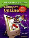 Connect Online!, Take-Home Activities - Gwen Solomon, Lynne Schrum