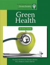 Green Health: An A-To-Z Guide - Oladele Ogunseitan